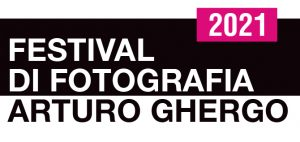 Festival di fotografia Arturo Ghergo 2021
